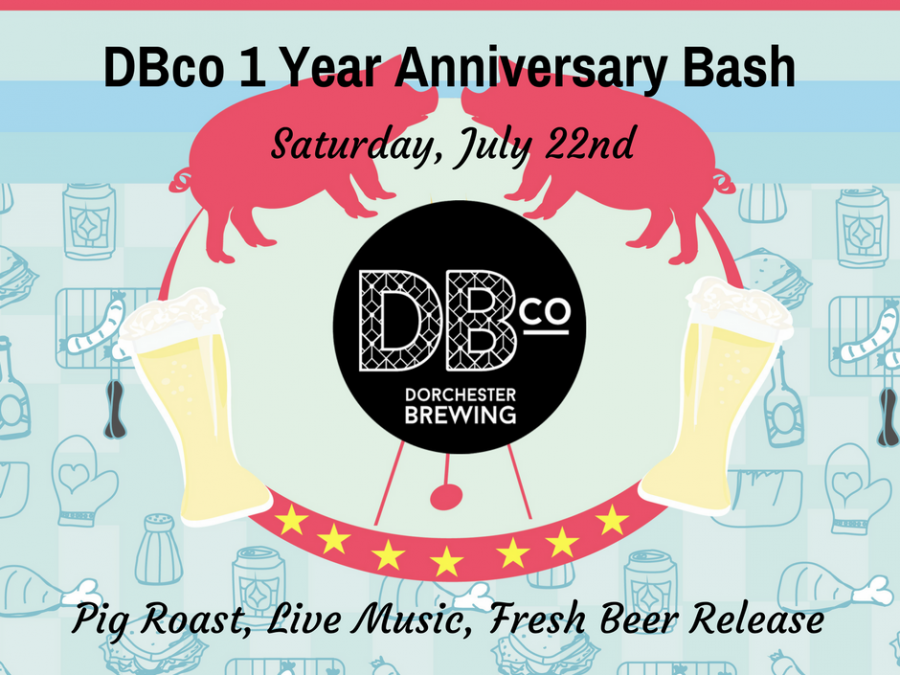 http://www.dorchesterbrewing.com/events/event/1-year-anniversary-bash/
